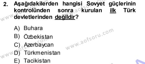 Uluslararası İlişkiler Bölümü 5. Yarıyıl Orta Asya ve Kafkaslarda Siyaset Dersi 2015 Yılı Güz Dönemi Ara Sınavı 2. Soru