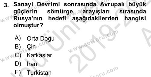 Orta Asya ve Kafkaslarda Siyaset Dersi 2019 - 2020 Yılı (Vize) Ara Sınav Soruları 3. Soru