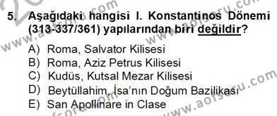 Tarih Bölümü 8. Yarıyıl Sanat Tarihi Dersi 2014 Yılı Bahar Dönemi Dönem Sonu Sınavı 5. Soru
