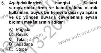 Kültürel Miras ve Turizm Bölümü 4. Yarıyıl Sanat Tarihi Dersi 2014 Yılı Bahar Dönemi Tek Ders Sınavı 5. Soru