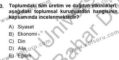 Eğitim Sosyolojisi Dersi 2012 - 2013 Yılı (Final) Dönem Sonu Sınav Soruları 3. Soru