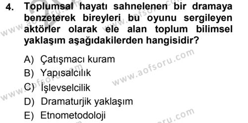 Sosyal Bilimlerde Temel Kavramlar Dersi 2012 - 2013 Yılı Ara Sınavı 4. Soru