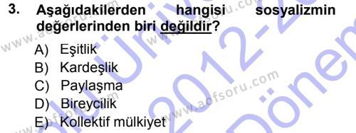 Felsefe Bölümü 1. Yarıyıl Sosyal Bilimlerde Temel Kavramlar Dersi 2013 Yılı Güz Dönemi Dönem Sonu Sınavı 3. Soru
