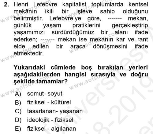 İnsan ve Toplum Dersi 2018 - 2019 Yılı (Final) Dönem Sonu Sınav Soruları 2. Soru