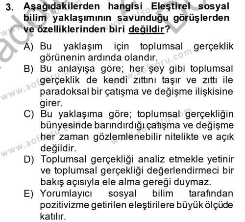 Sosyolojide Araştırma Yöntem ve Teknikleri Dersi 2014 - 2015 Yılı Dönem Sonu Sınavı 3. Soru