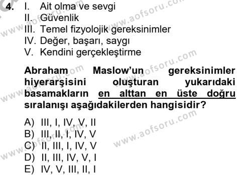Medya ve İletişim Bölümü 2. Yarıyıl Birey ve Davranış Dersi 2013 Yılı Bahar Dönemi Ara Sınavı 4. Soru