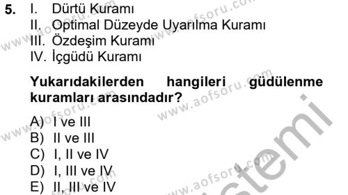Medya ve İletişim Bölümü 2. Yarıyıl Birey ve Davranış Dersi 2013 Yılı Bahar Dönemi Ara Sınavı 5. Soru