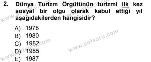 Turizm Sosyolojisi Dersi 2012 - 2013 Yılı Ara Sınavı 2. Soru