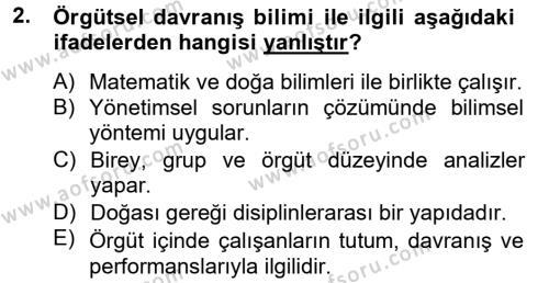Örgütsel Davranış Dersi 2012 - 2013 Yılı (Vize) Ara Sınav Soruları 2. Soru