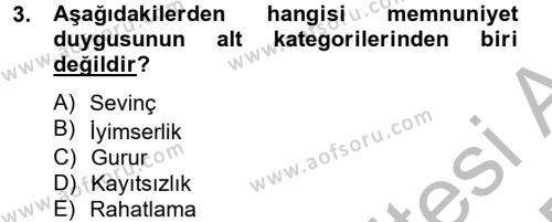 Kamu Yönetimi Bölümü 6. Yarıyıl Örgütsel Davranış Dersi 2013 Yılı Bahar Dönemi Dönem Sonu Sınavı 3. Soru