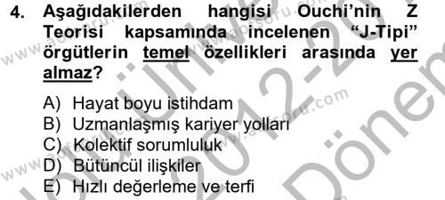 Kamu Yönetimi Bölümü 6. Yarıyıl Örgütsel Davranış Dersi 2013 Yılı Bahar Dönemi Dönem Sonu Sınavı 4. Soru