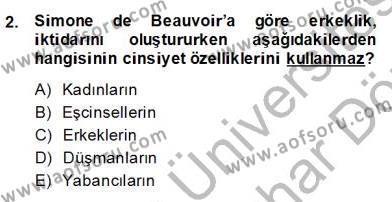 Sosyoloji 2 Dersi 2013 - 2014 Yılı Dönem Sonu Sınavı 2. Soru