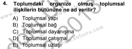 Kamu Yönetimi Bölümü 1. Yarıyıl Davranış Bilimleri I Dersi 2013 Yılı Güz Dönemi Ara Sınavı 4. Soru