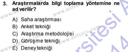 Lojistik Bölümü 1. Yarıyıl Davranış Bilimleri I Dersi 2014 Yılı Güz Dönemi Ara Sınavı 3. Soru