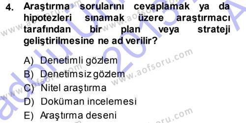 Lojistik Bölümü 1. Yarıyıl Davranış Bilimleri I Dersi 2014 Yılı Güz Dönemi Ara Sınavı 4. Soru