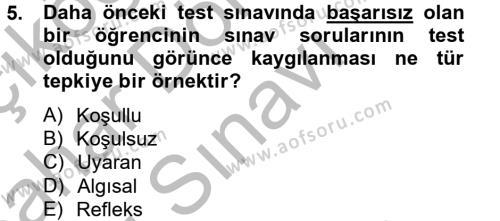 Kamu Yönetimi Bölümü 2. Yarıyıl Davranış Bilimleri II Dersi 2013 Yılı Bahar Dönemi Dönem Sonu Sınavı 5. Soru