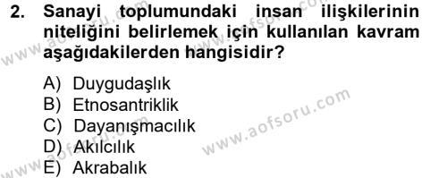 Sosyal Bilimler Bölümü 2. Yarıyıl Sosyal Sorunlar Dersi 2013 Yılı Bahar Dönemi Ara Sınavı 2. Soru