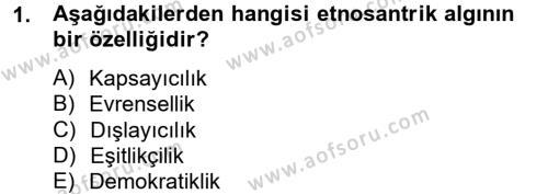 Sosyal Sorunlar Dersi 2012 - 2013 Yılı Dönem Sonu Sınavı 1. Soru