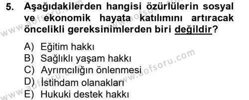 Sosyal Hizmetler Bölümü 2. Yarıyıl Sosyal Sorunlar Dersi 2013 Yılı Bahar Dönemi Dönem Sonu Sınavı 5. Soru