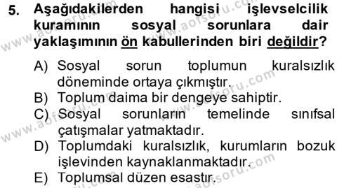 Sosyal Hizmetler Bölümü 2. Yarıyıl Sosyal Sorunlar Dersi 2014 Yılı Bahar Dönemi Ara Sınavı 5. Soru
