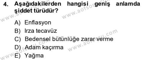 Sosyal Hizmetler Bölümü 2. Yarıyıl Sosyal Sorunlar Dersi 2014 Yılı Bahar Dönemi Dönem Sonu Sınavı 4. Soru