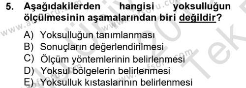 Sosyal Bilimler Bölümü 2. Yarıyıl Sosyal Sorunlar Dersi 2014 Yılı Bahar Dönemi Tek Ders Sınavı 5. Soru