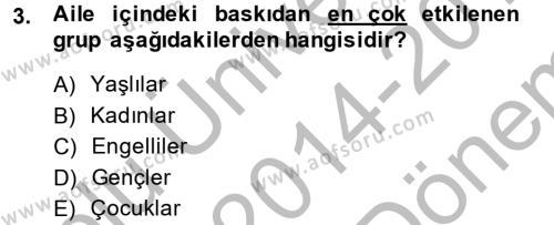 Sosyal Bilimler Bölümü 2. Yarıyıl Sosyal Sorunlar Dersi 2015 Yılı Bahar Dönemi Dönem Sonu Sınavı 3. Soru