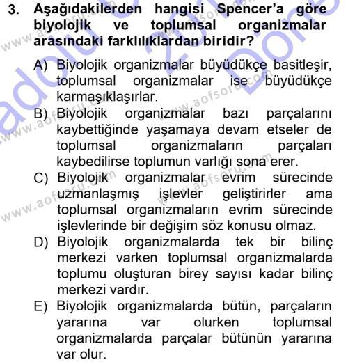 Klasik Sosyoloji Tarihi Dersi 2012 - 2013 Yılı (Final) Dönem Sonu Sınav Soruları 3. Soru