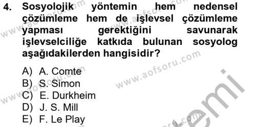 Sosyoloji Bölümü 4. Yarıyıl Modern Sosyoloji Tarihi Dersi 2013 Yılı Bahar Dönemi Ara Sınavı 4. Soru