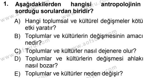Kültürel Miras ve Turizm Bölümü 3. Yarıyıl Antropoloji Dersi 2013 Yılı Güz Dönemi Ara Sınavı 1. Soru
