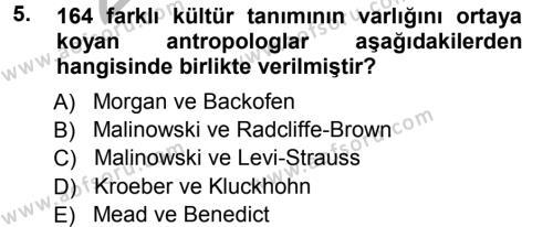 Kültürel Miras ve Turizm Bölümü 3. Yarıyıl Antropoloji Dersi 2013 Yılı Güz Dönemi Ara Sınavı 5. Soru