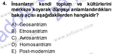 Antropoloji Dersi 2013 - 2014 Yılı Ara Sınavı 4. Soru