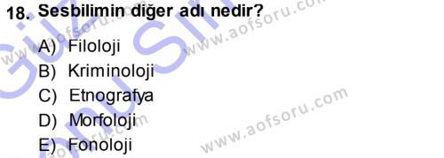 Antropoloji Dersi 2013 - 2014 Yılı Dönem Sonu Sınavı 18. Soru 1. Soru