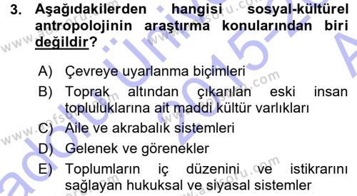 Kültürel Miras ve Turizm Bölümü 3. Yarıyıl Antropoloji Dersi 2016 Yılı Güz Dönemi Ara Sınavı 3. Soru