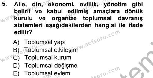 İnsan Kaynakları Yönetimi Bölümü 1. Yarıyıl Davranış Bilimlerine Giriş Dersi 2013 Yılı Güz Dönemi Ara Sınavı 5. Soru