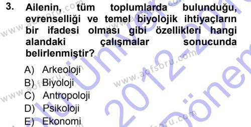 Davranış Bilimlerine Giriş Dersi 2012 - 2013 Yılı Dönem Sonu Sınavı 3. Soru
