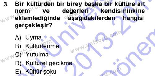 Davranış Bilimlerine Giriş Dersi 2013 - 2014 Yılı Dönem Sonu Sınavı 3. Soru