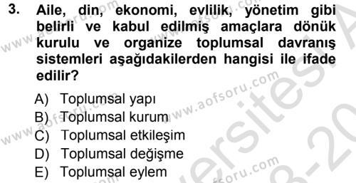 Kültürel Miras ve Turizm Bölümü 1. Yarıyıl Davranış Bilimlerine Giriş Dersi 2014 Yılı Güz Dönemi Tek Ders Sınavı 3. Soru