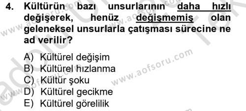 Kültürel Miras ve Turizm Bölümü 1. Yarıyıl Davranış Bilimlerine Giriş Dersi 2014 Yılı Güz Dönemi Tek Ders Sınavı 4. Soru