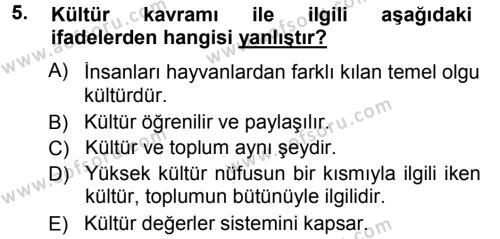 Kültürel Miras ve Turizm Bölümü 1. Yarıyıl Davranış Bilimlerine Giriş Dersi 2014 Yılı Güz Dönemi Tek Ders Sınavı 5. Soru