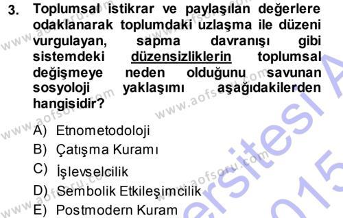 Davranış Bilimlerine Giriş Dersi 2014 - 2015 Yılı Ara Sınavı 3. Soru
