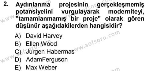 Toplumsal Değişme Kuramları Dersi 2012 - 2013 Yılı Ara Sınavı 2. Soru