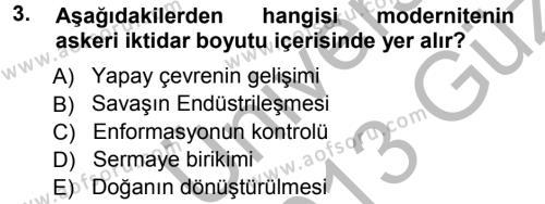 Toplumsal Değişme Kuramları Dersi 2012 - 2013 Yılı Ara Sınavı 3. Soru