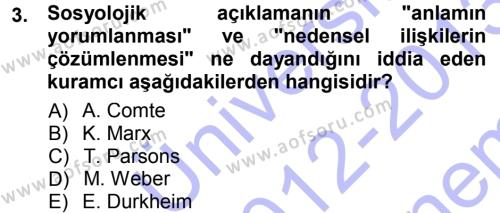 Sosyoloji Bölümü 3. Yarıyıl Toplumsal Değişme Kuramları Dersi 2013 Yılı Güz Dönemi Dönem Sonu Sınavı 3. Soru
