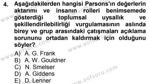 Toplumsal Değişme Kuramları Dersi 2012 - 2013 Yılı (Final) Dönem Sonu Sınav Soruları 4. Soru