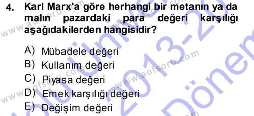 Toplumsal Değişme Kuramları Dersi 2013 - 2014 Yılı Dönem Sonu Sınavı 4. Soru