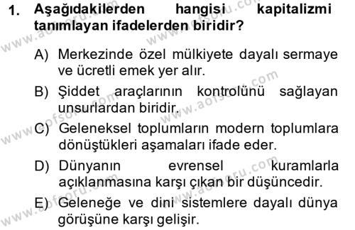 Toplumsal Değişme Kuramları Dersi 2014 - 2015 Yılı (Vize) Ara Sınav Soruları 1. Soru