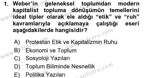 Toplumsal Değişme Kuramları Dersi 2015 - 2016 Yılı Dönem Sonu Sınavı 1. Soru