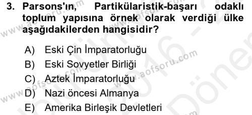 Toplumsal Değişme Kuramları Dersi 2016 - 2017 Yılı (Final) Dönem Sonu Sınav Soruları 3. Soru