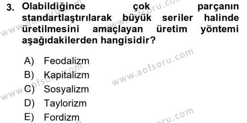 Toplumsal Değişme Kuramları Dersi 2017 - 2018 Yılı (Vize) Ara Sınav Soruları 3. Soru